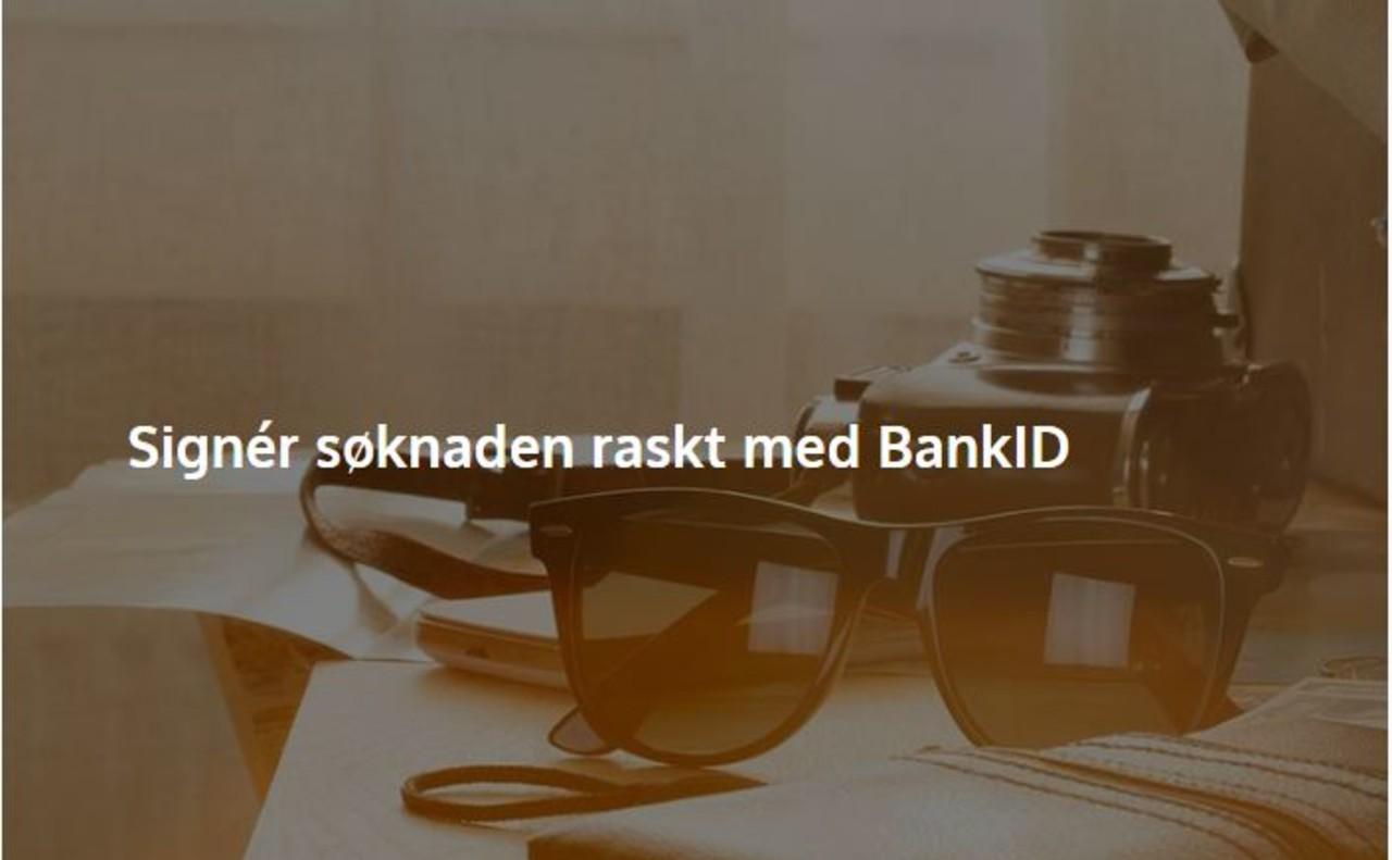 Signér søknaden raskt med BankID